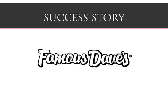 Success Story: Famous Dave's